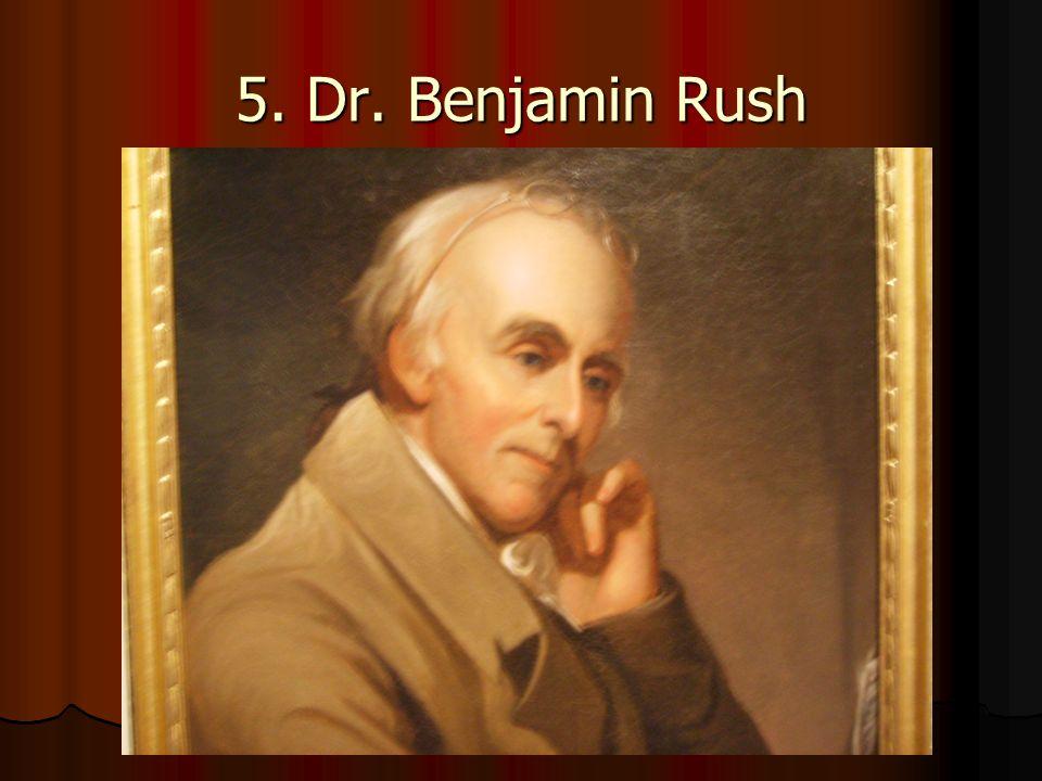 5. Dr. Benjamin Rush