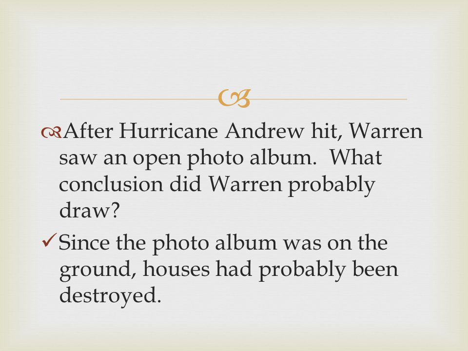 After Hurricane Andrew hit, Warren saw an open photo album