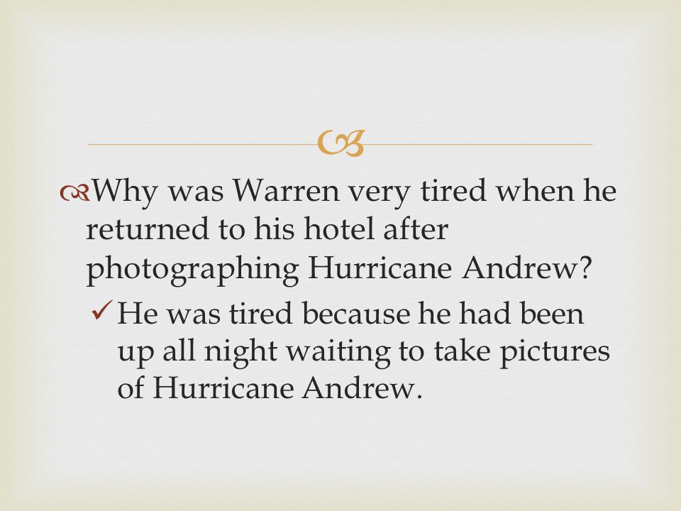 Why was Warren very tired when he returned to his hotel after photographing Hurricane Andrew