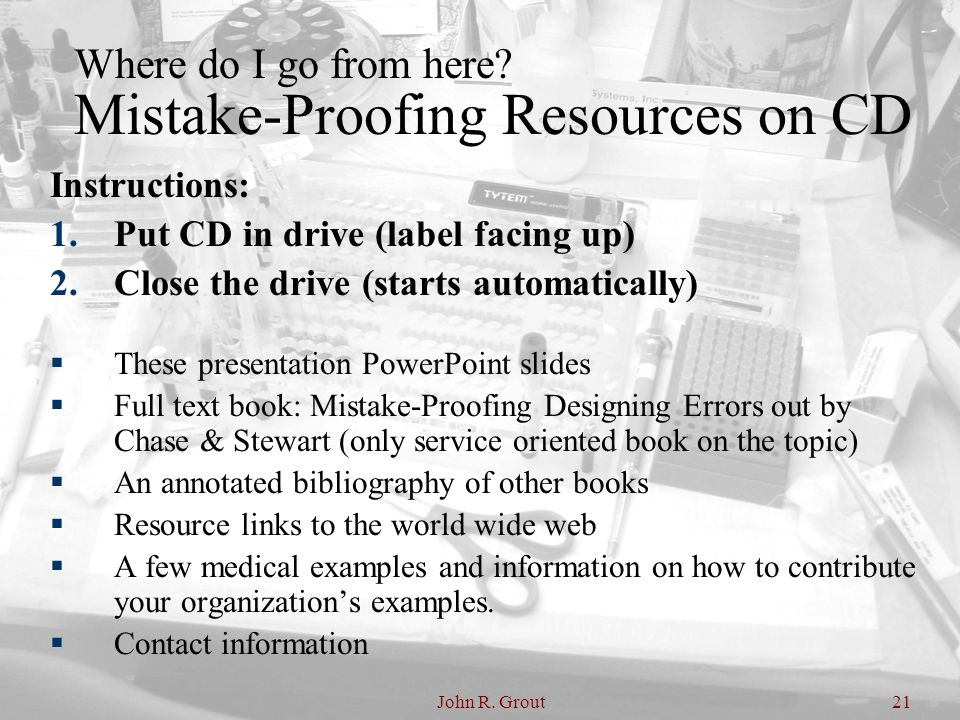 Where do I go from here Mistake-Proofing Resources on CD