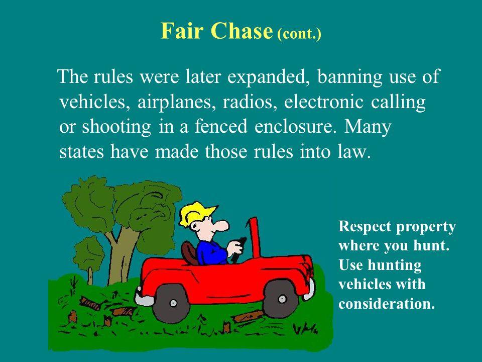 Fair Chase (cont.)