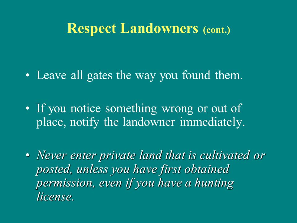 Respect Landowners (cont.)