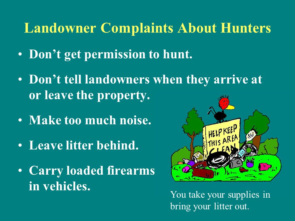 Landowner Complaints About Hunters