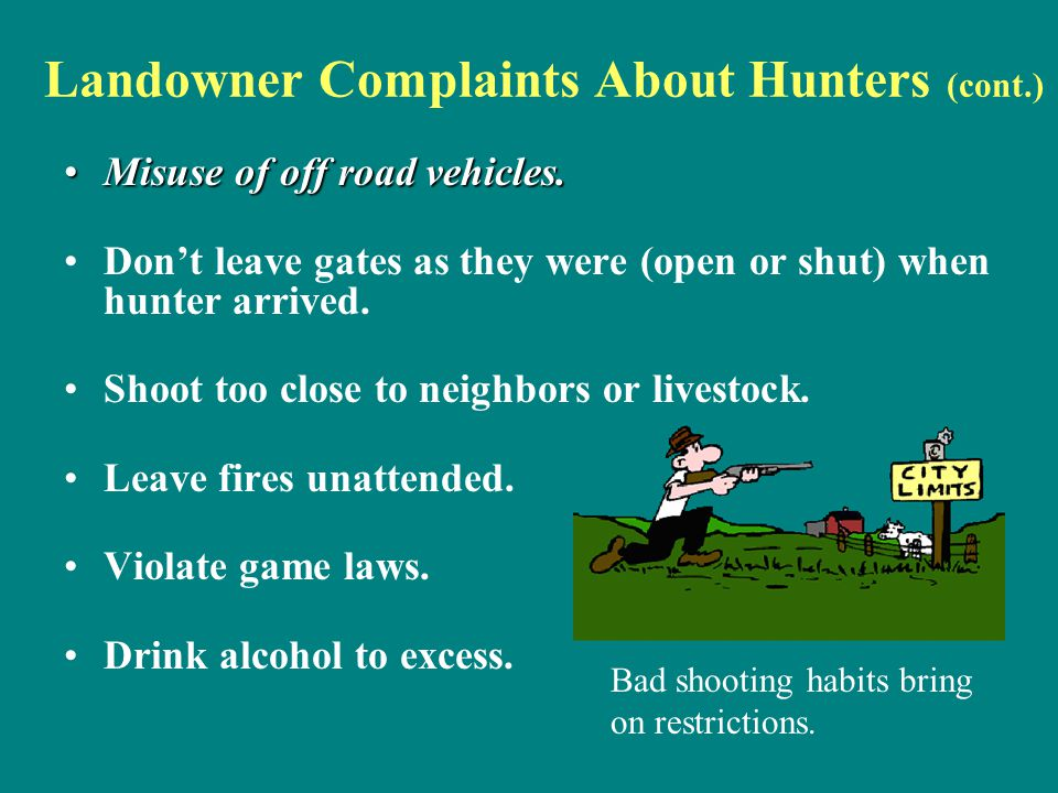 Landowner Complaints About Hunters (cont.)