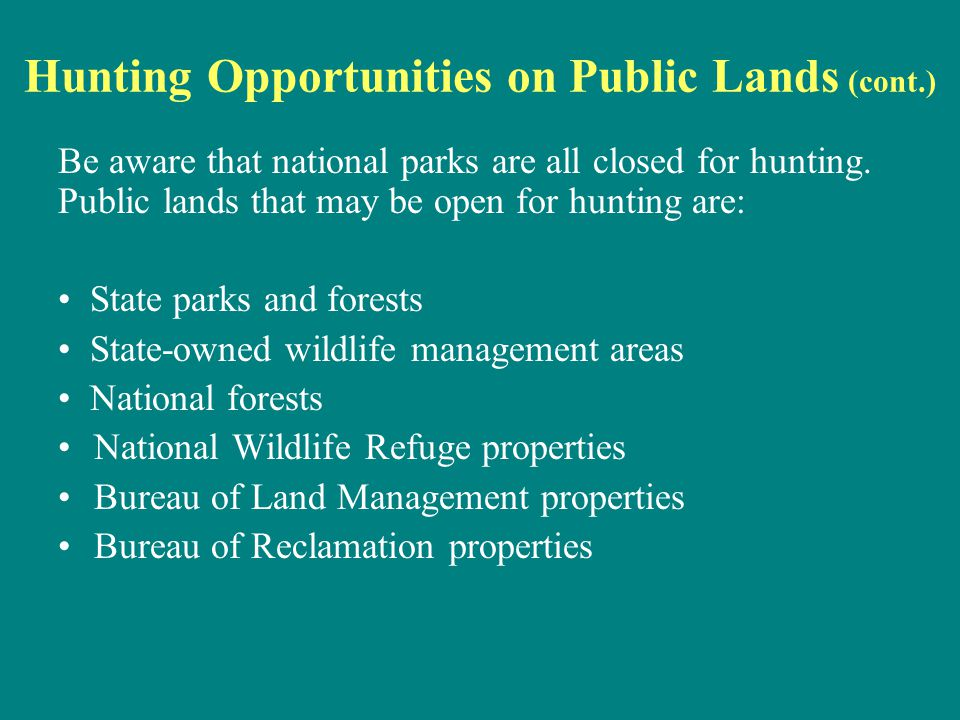 Hunting Opportunities on Public Lands (cont.)