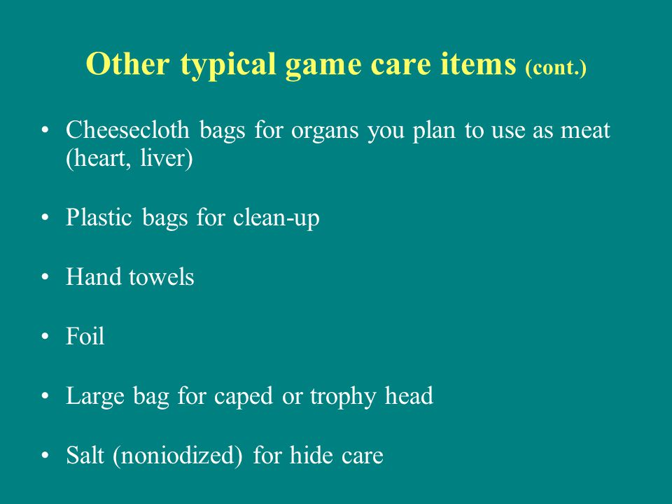 Other typical game care items (cont.)