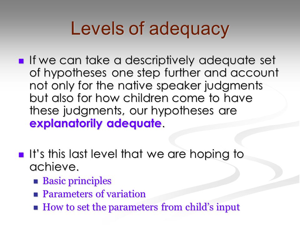 Levels of adequacy