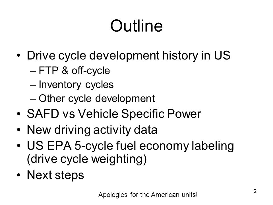 Outline Drive cycle development history in US