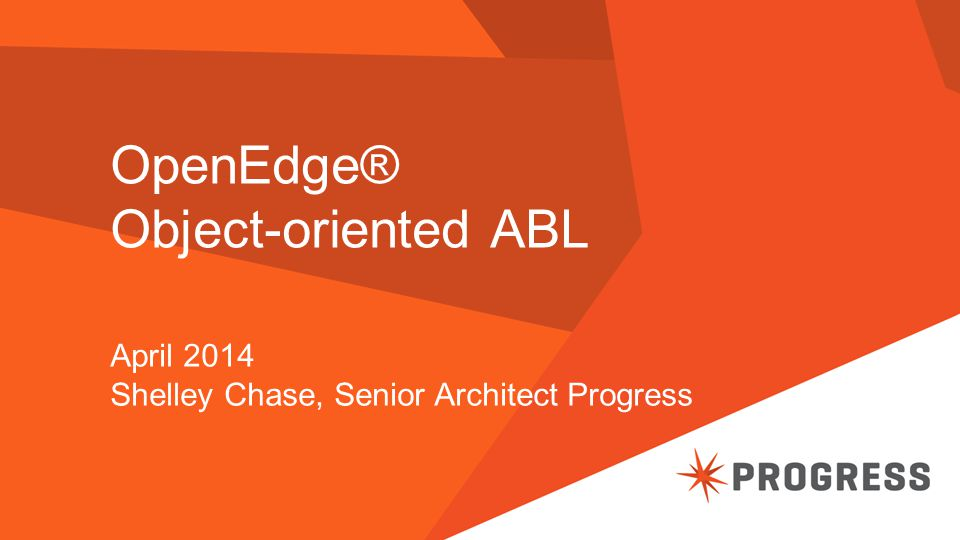 OpenEdge® Object-oriented ABL