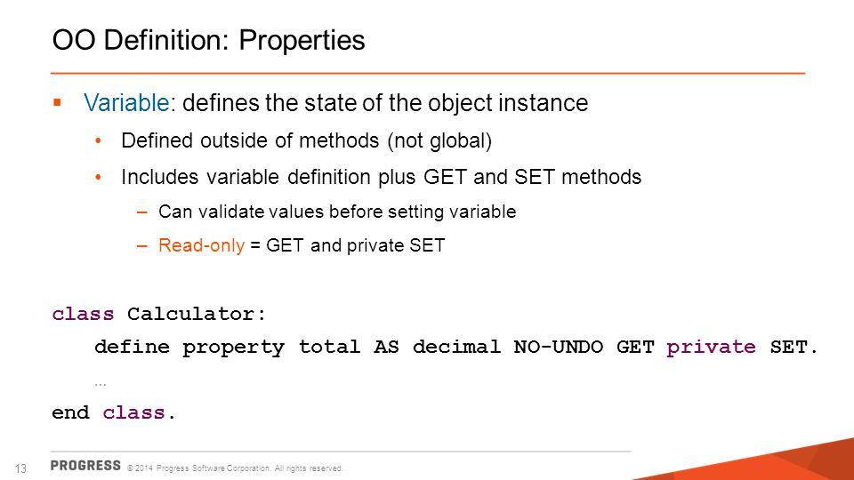OO Definition: Properties