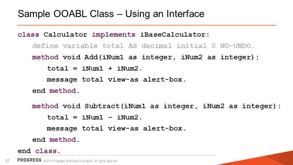 Sample OOABL Class – Using an Interface