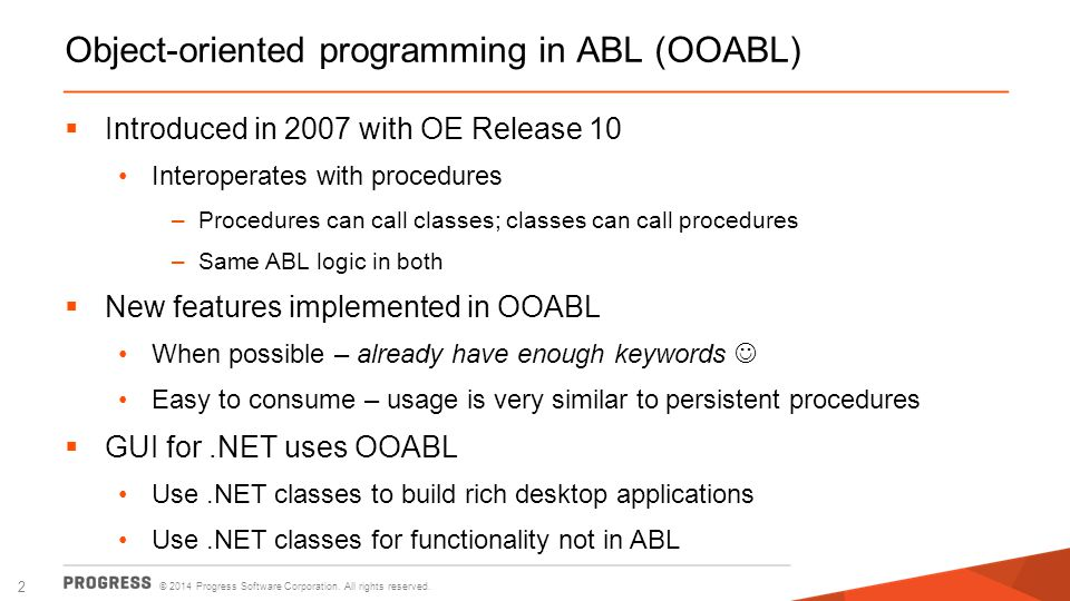 Object-oriented programming in ABL (OOABL)