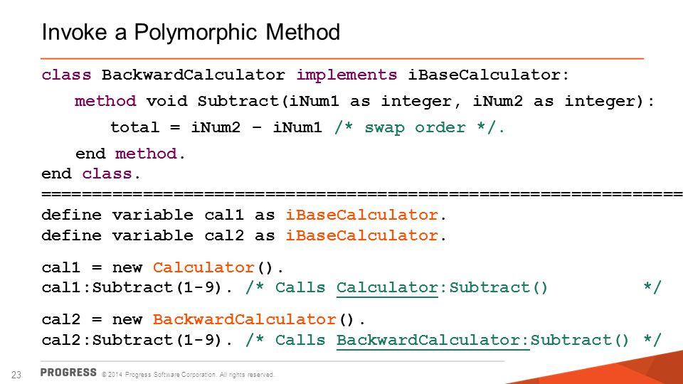 Invoke a Polymorphic Method