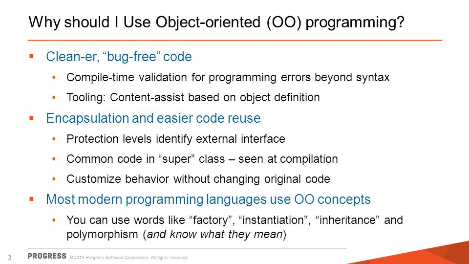 Why should I Use Object-oriented (OO) programming