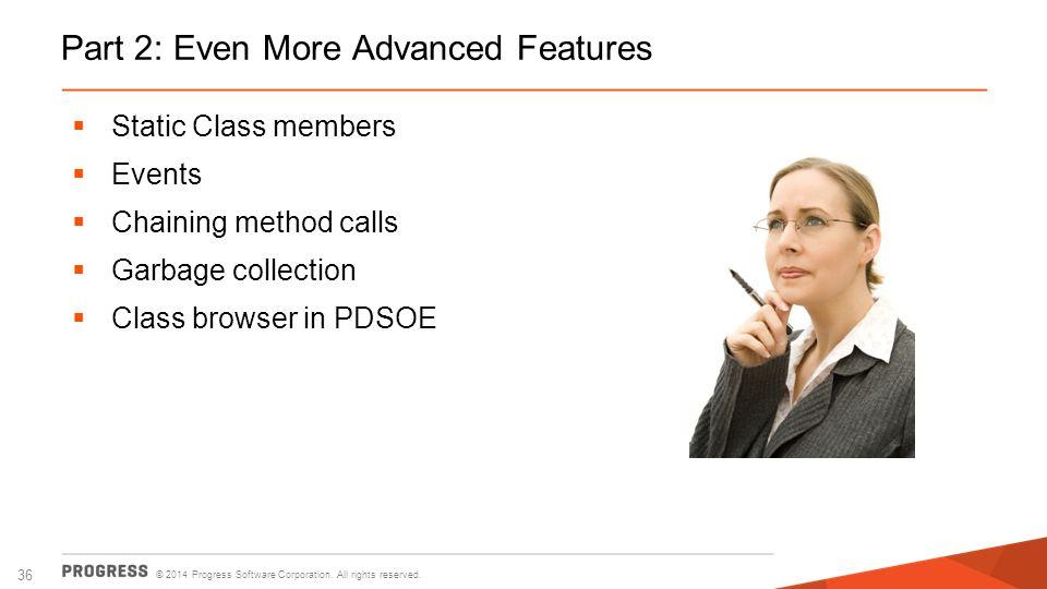 Part 2: Even More Advanced Features