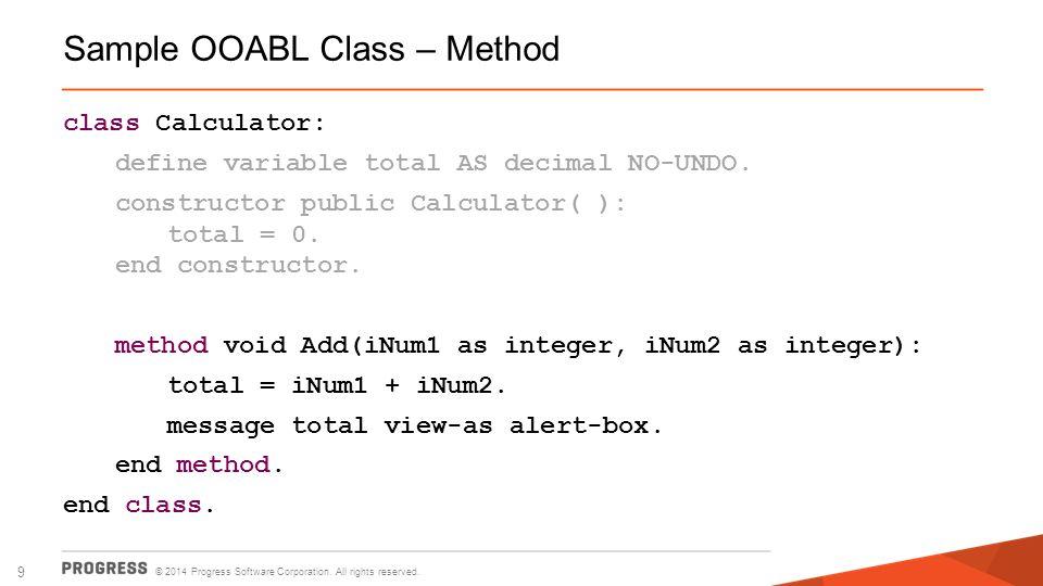 Sample OOABL Class – Method