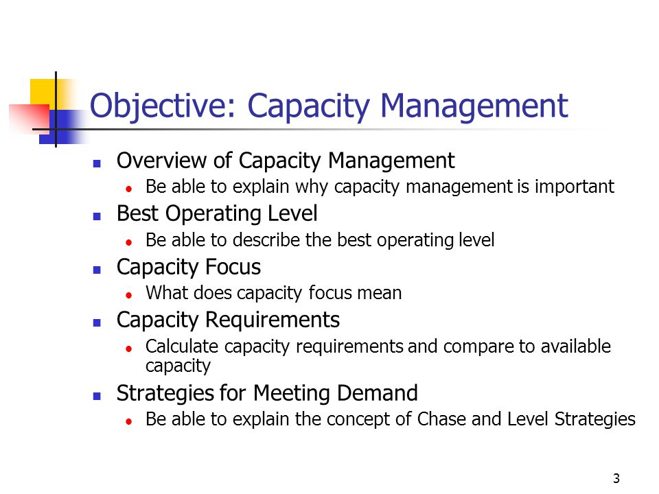 Objective: Capacity Management