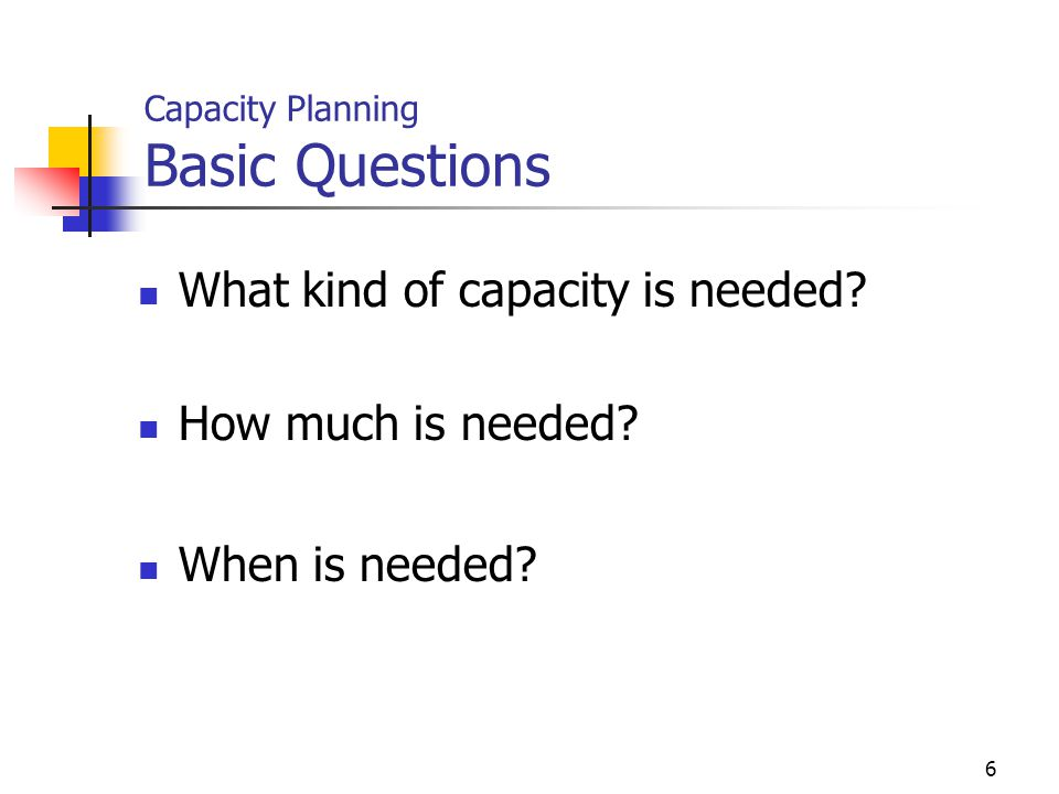 Capacity Planning Basic Questions