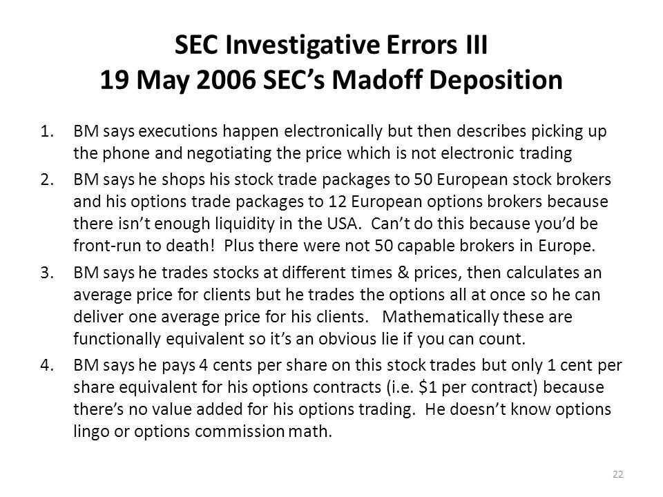 SEC Investigative Errors IV 19 May 2006 SEC's Madoff Deposition