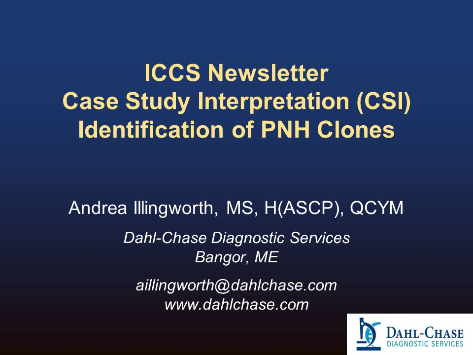 ICCS Newsletter Case Study Interpretation (CSI) Identification of PNH Clones