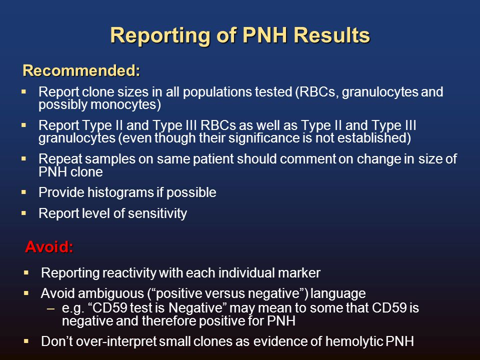 Reporting of PNH Results