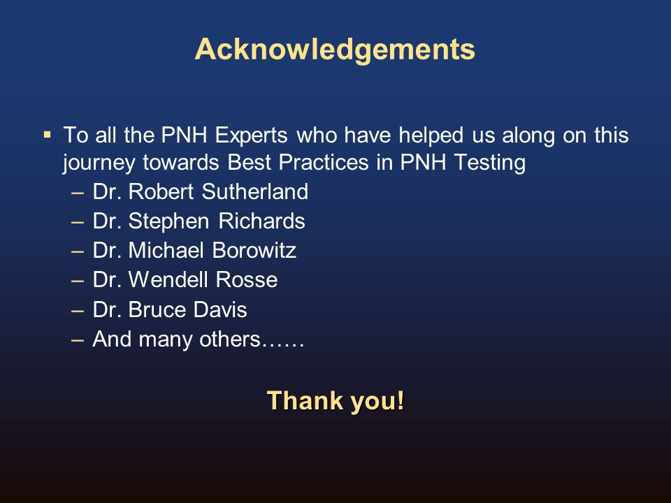 Acknowledgements Thank you!