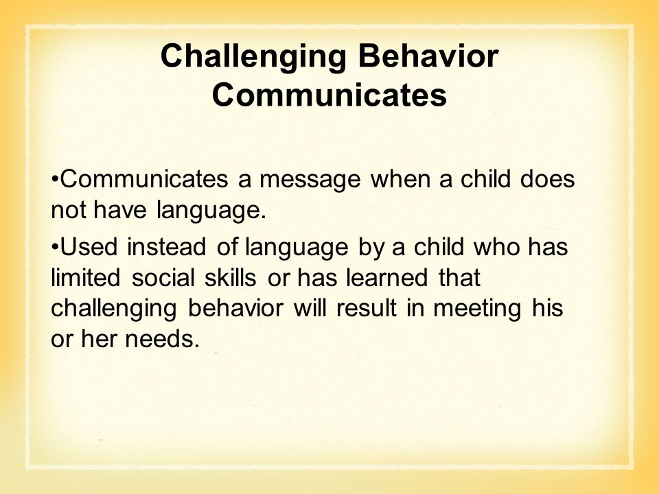 Challenging Behavior Communicates