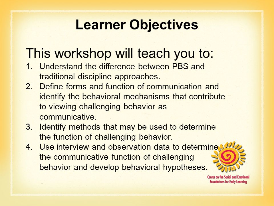 Learner Objectives This workshop will teach you to: