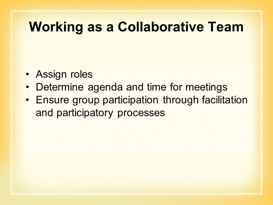 Working as a Collaborative Team