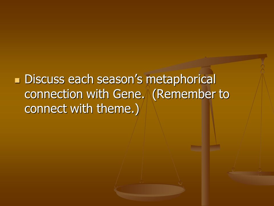 Discuss each season's metaphorical connection with Gene