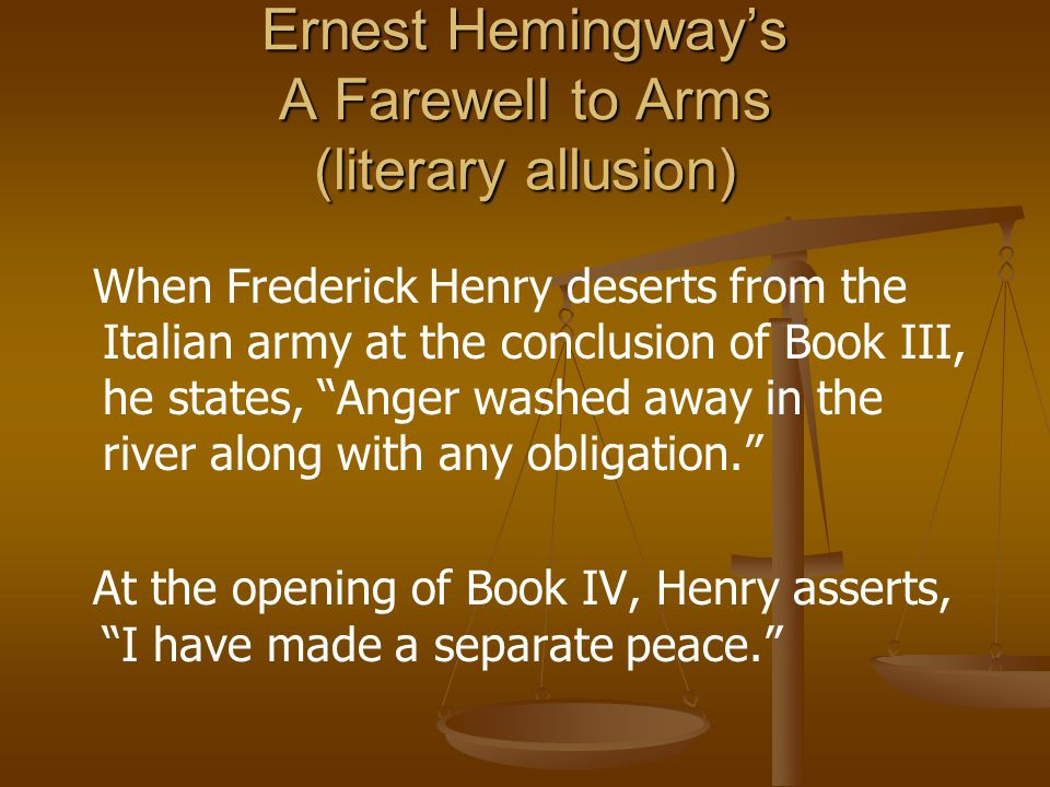 Ernest Hemingway's A Farewell to Arms (literary allusion)