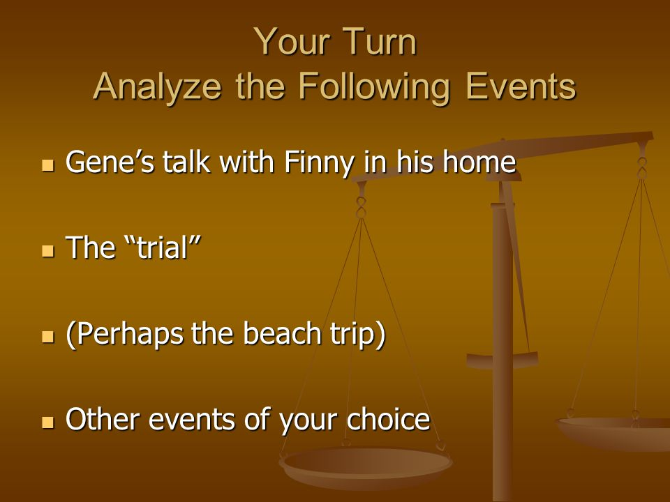 Your Turn Analyze the Following Events