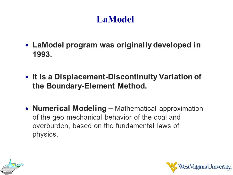 LaModel LaModel program was originally developed in 1993.