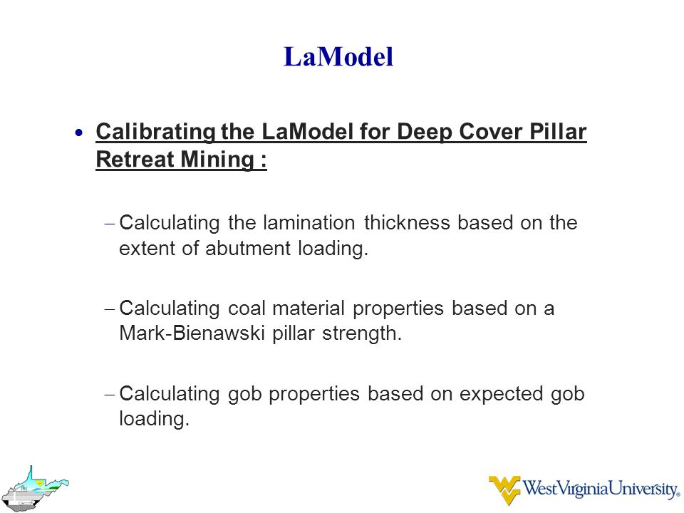 LaModel Calibrating the LaModel for Deep Cover Pillar Retreat Mining :
