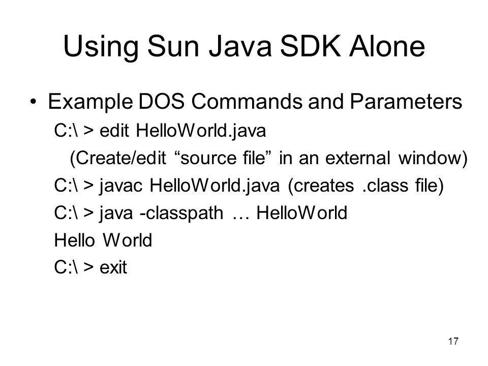 Using Sun Java SDK Alone