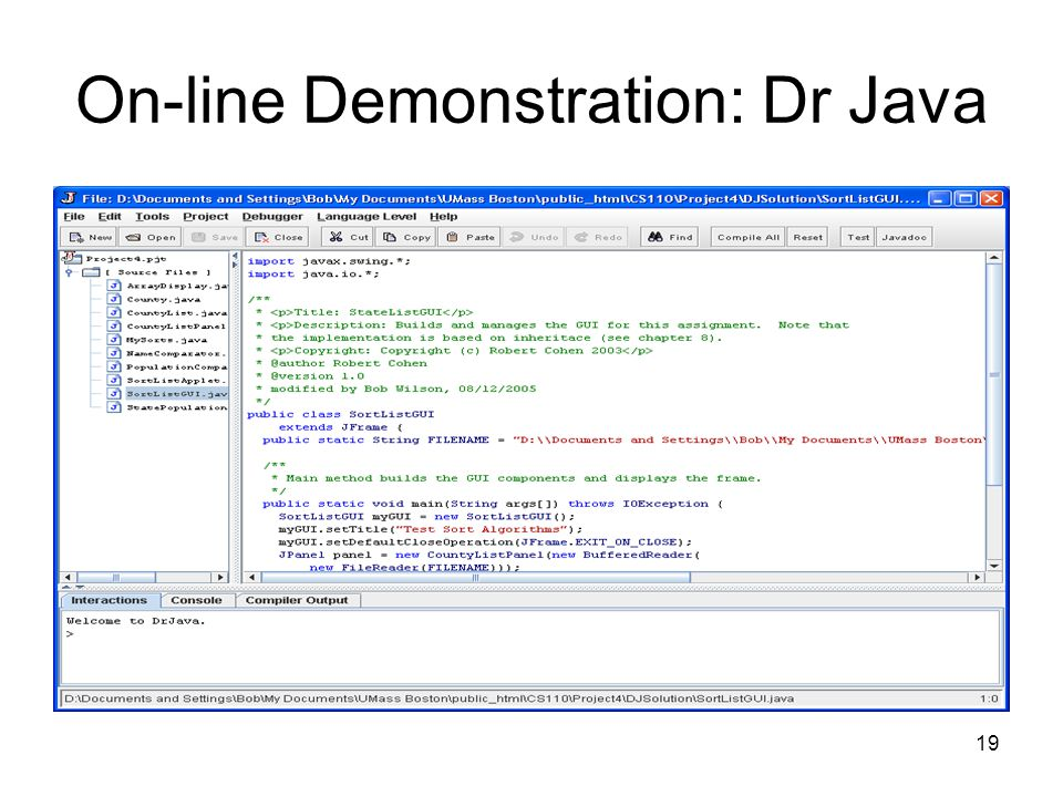 On-line Demonstration: Dr Java
