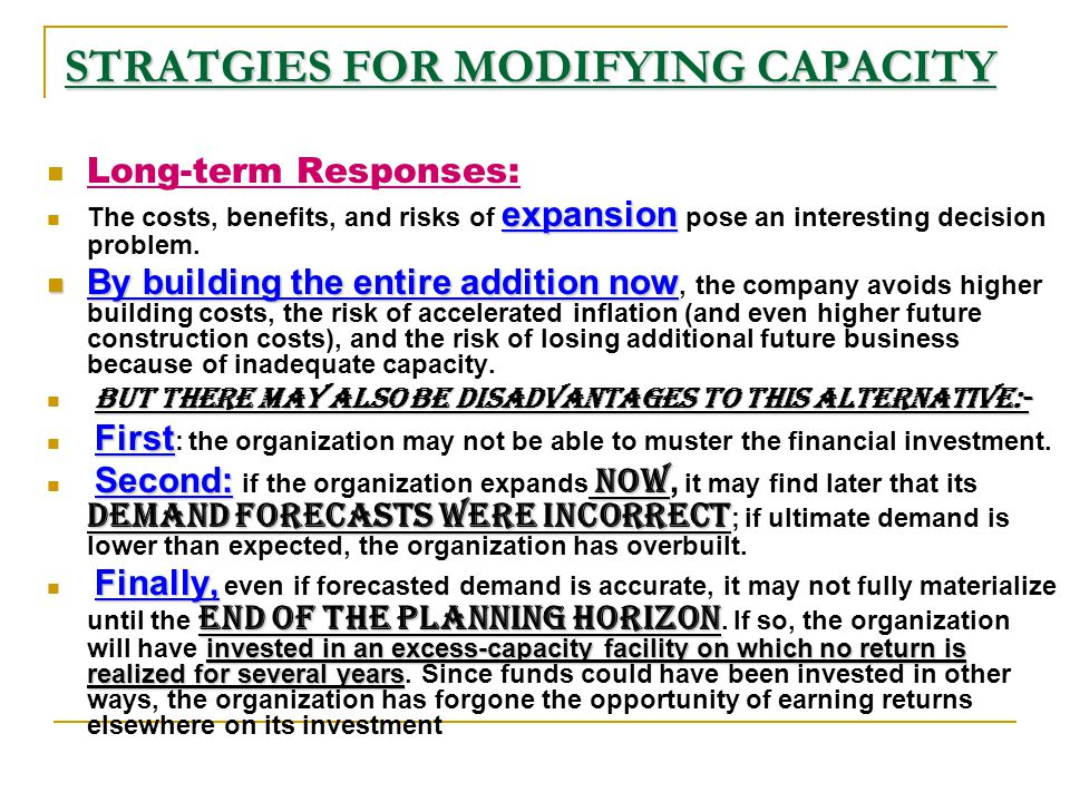 STRATGIES FOR MODIFYING CAPACITY