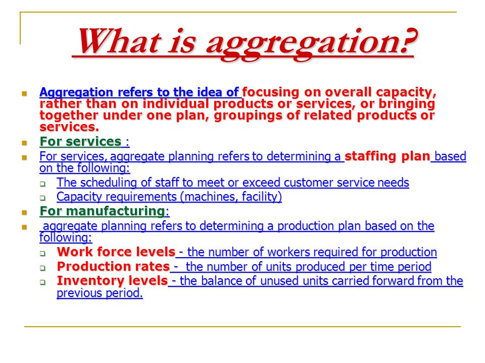 What is aggregation