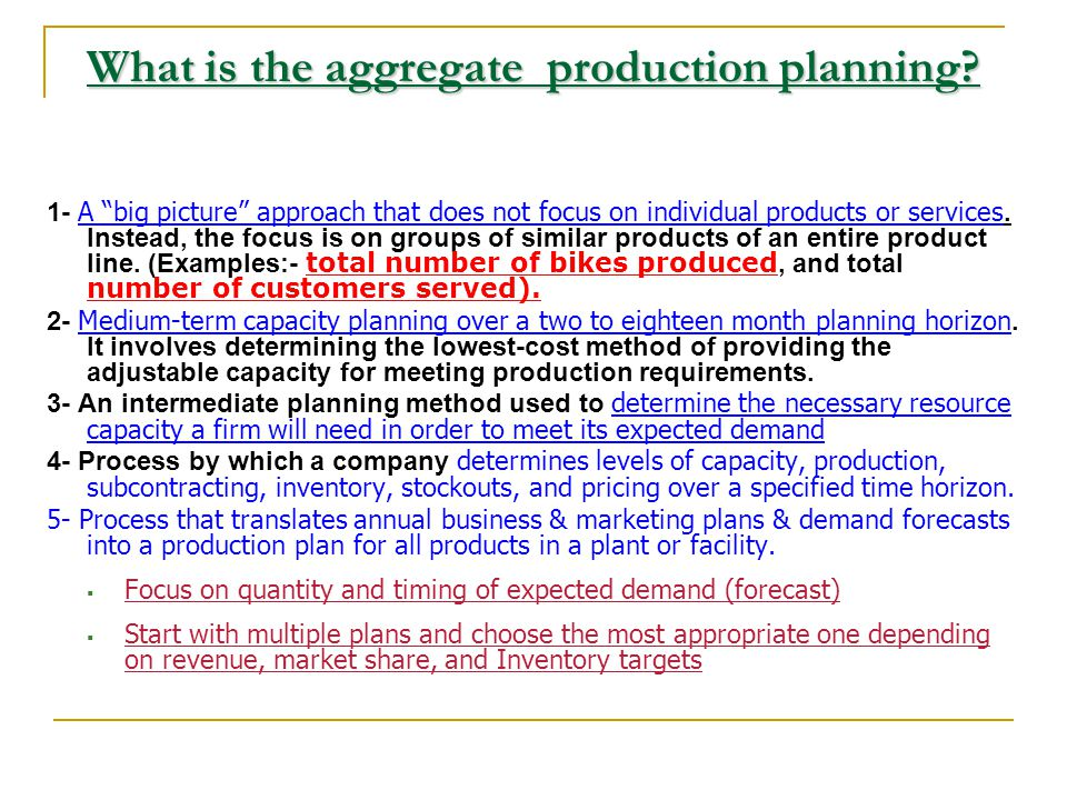 What is the aggregate production planning