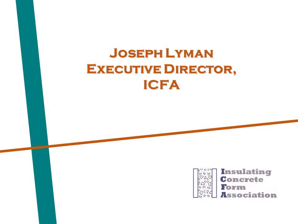 Joseph Lyman Executive Director, ICFA