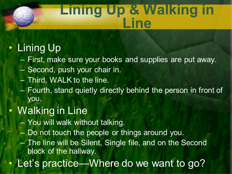 Lining Up & Walking in Line
