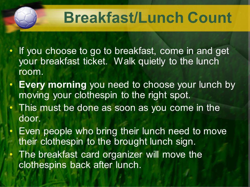 Breakfast/Lunch Count