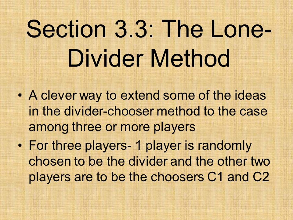 Section 3.3: The Lone-Divider Method