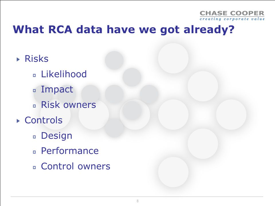 What RCA data have we got already