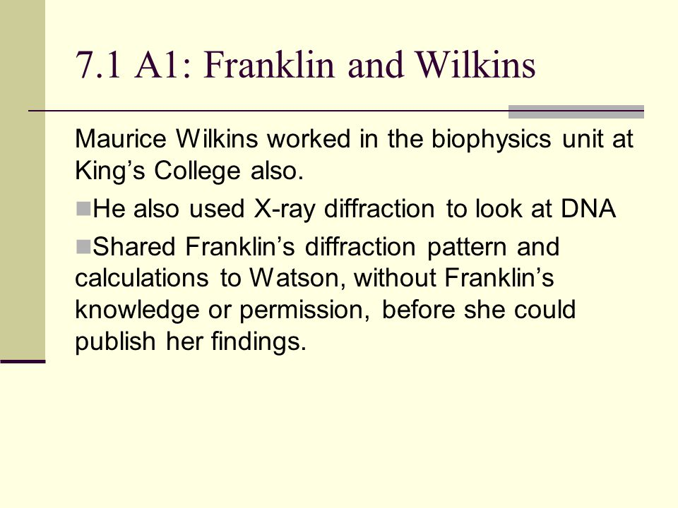 7.1 A1: Franklin and Wilkins