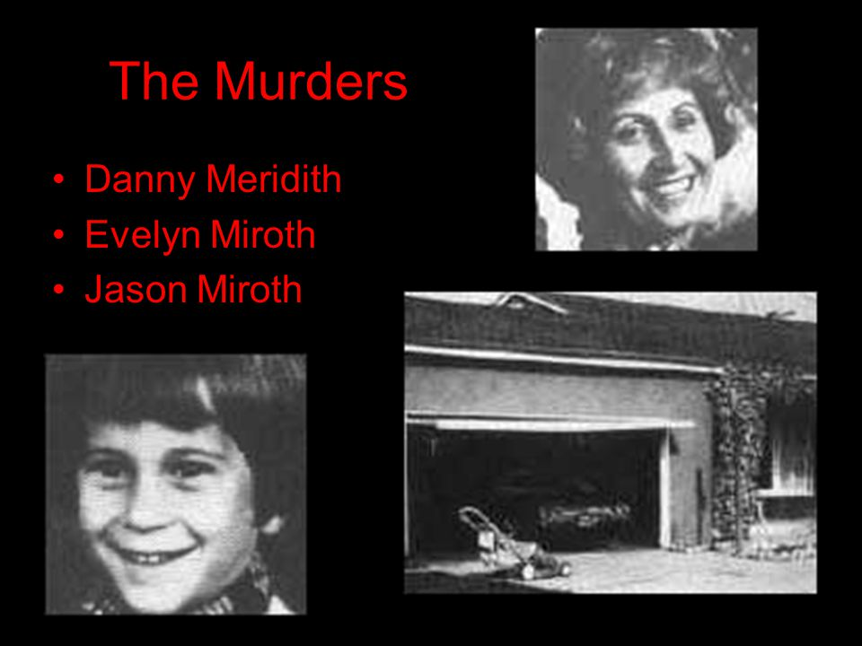 The Murders Danny Meridith Evelyn Miroth Jason Miroth