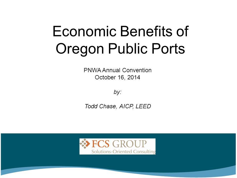 Economic Benefits of Oregon Public Ports