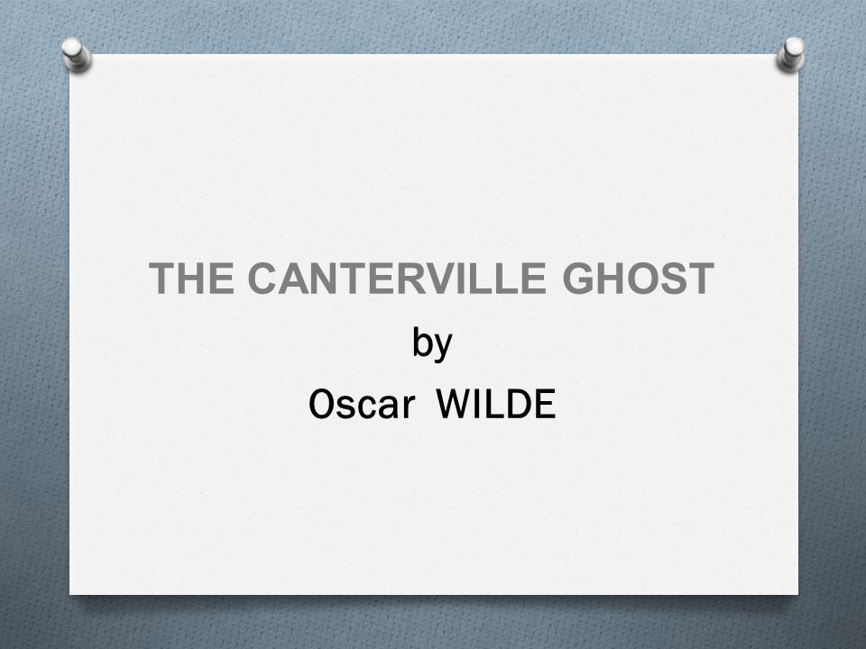 The Canterville Ghost Summary