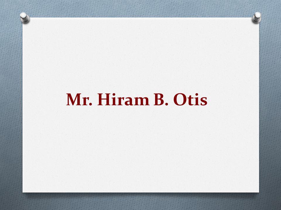 Mr. Hiram B. Otis