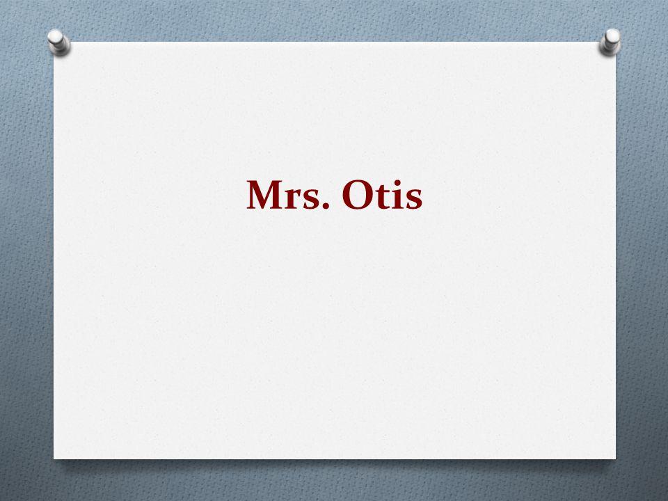 Mrs. Otis